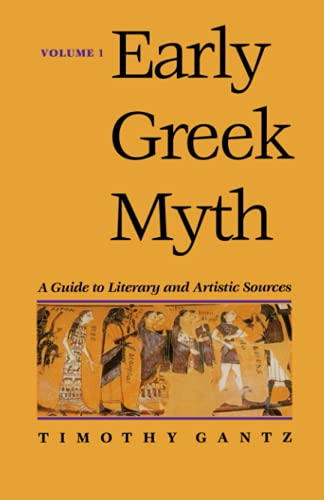 9780801853609: Early Greek Myth: A Guide to Literary and Artistic Sources, Vol. 1