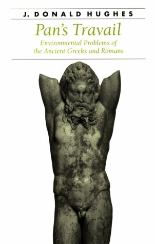 9780801853630: Pan's Travail: Environmental Problems of the Ancient Greeks and Romans (Ancient Society and History)