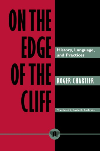 9780801854361: On the Edge of the Cliff: History, Language, and Practices