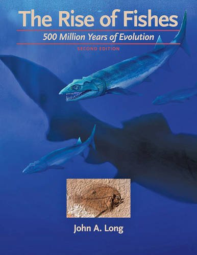 9780801854385: The Rise of Fishes: 500 Million Years of Evolution