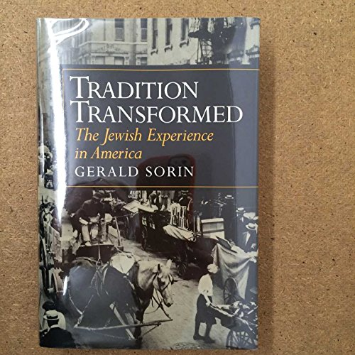 9780801854460: Tradition Transformed: The Jewish Experience in America (The American Moment)