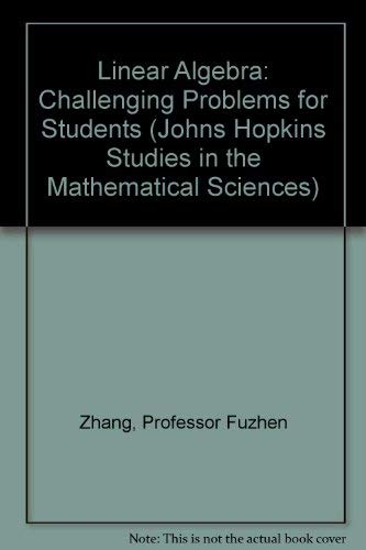 9780801854583: Linear Algebra: Challenging Problems for Students (Johns Hopkins Studies in the Mathematical Sciences)