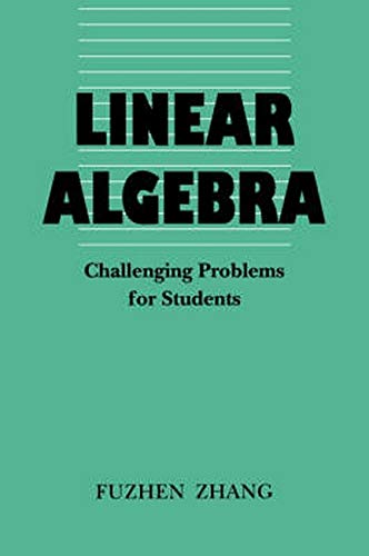 9780801854590: Linear Algebra: Challenging Problems for Students (Johns Hopkins Studies in the Mathematical Sciences)