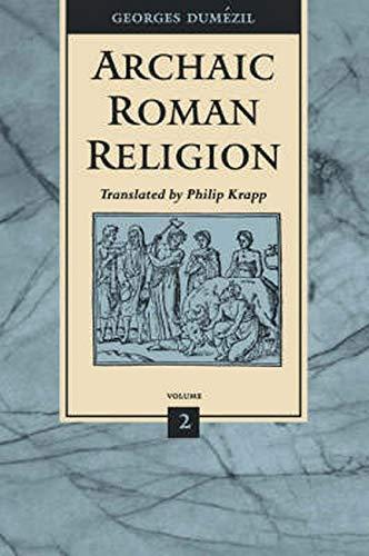 9780801854811: Archaic Roman Religion, Volume 2