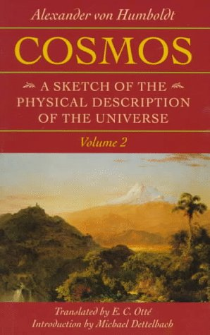 Cosmos: A Sketch of the Physical Description of the Universe; Volume 2 (Foundations of Natural ...