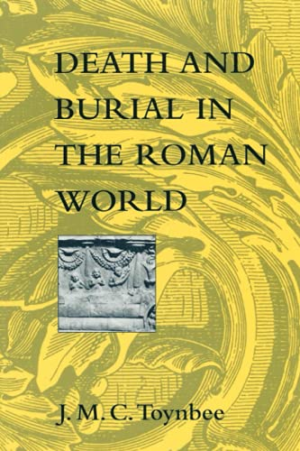 9780801855078: Death and Burial in the Roman World