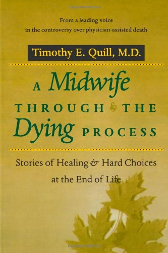 9780801855160: A Midwife through the Dying Process: Stories of Healing and Hard Choices at the End of Life