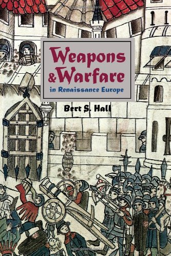 9780801855313: Weapons and Warfare in Renaissance Europe: Gunpowder, Technology, and Tactics (Johns Hopkins Studies in the History of Technology)