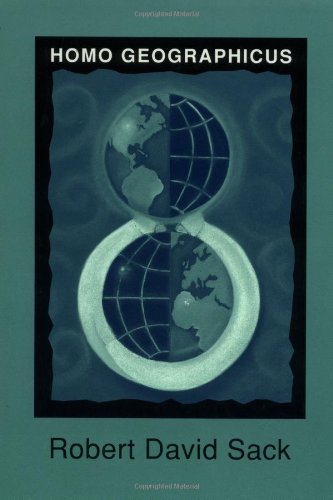 9780801855535: Homo Geographicus: A Framework for Action, Awareness, and Moral Concern