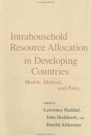 Intrahousehold Resource Allocation in Developing Countries: Methods,