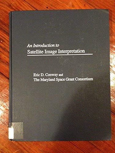 9780801855764: An Introduction to Satellite Image Interpretation