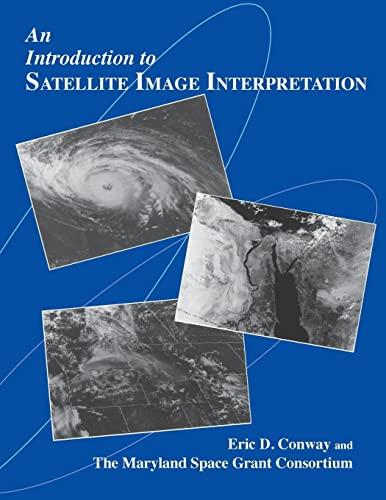 9780801855771: An Introduction to Satellite Image Interpretation