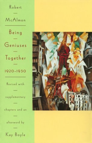 9780801855849: Being Geniuses Together 1920-1930