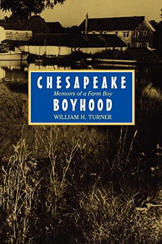 9780801855894: Chesapeake Boyhood: Memoirs of a Farm Boy (Maryland Paperback Bookshelf)
