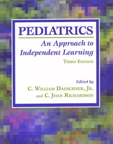 9780801856044: Pediatrics: An Approach to Independent Learning