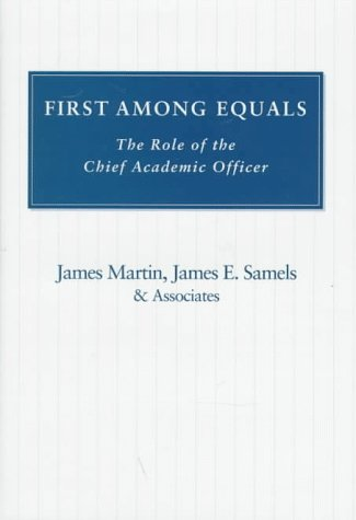 9780801856129: First Among Equals: The Role of the Chief Academic Officer