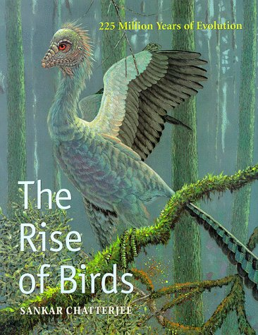 9780801856150: The Rise of Birds: 225 Million Years of Evolution