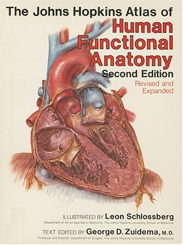 9780801856518: The Johns Hopkins Atlas of Human Functional Anatomy: The Johns Hopkins Atlas of Human Funcitonal Anatomy