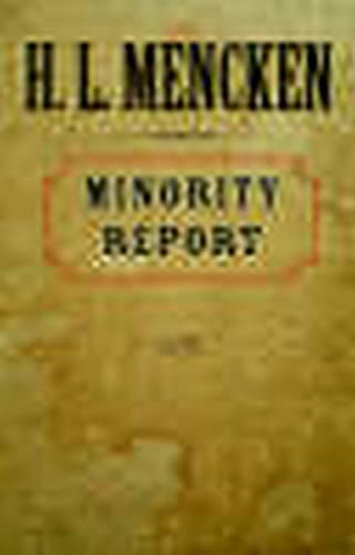 Minority Report (Maryland Paperback Bookshelf): Mencken, H. L.