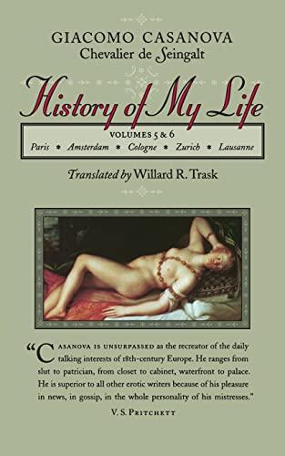 History of My Life, Vols. 5 &: Casanova, Giacomo Chevalier