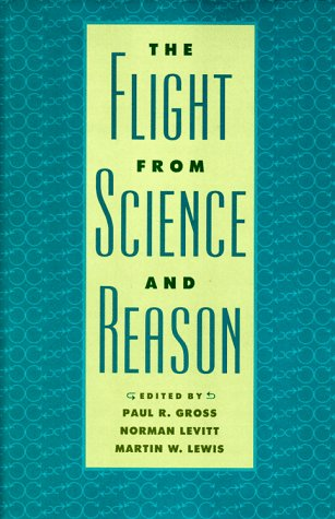 9780801856761: The Flight from Science and Reason (Annals of the New York Academy of Sciences)