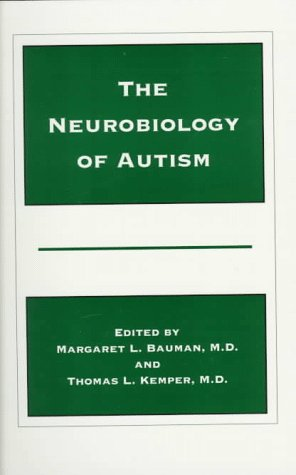 9780801856808: The Neurobiology of Autism (The Johns Hopkins Series in Psychiatry and Neuroscience)