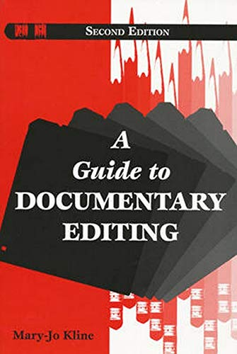 A Guide to Documentary Editing: Mary-Jo Kline, Linda