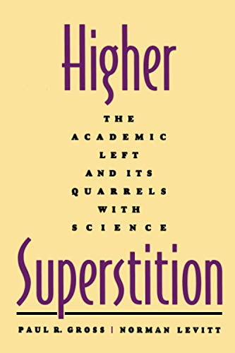 9780801857072: Higher Superstition: The Academic Left and Its Quarrels with Science
