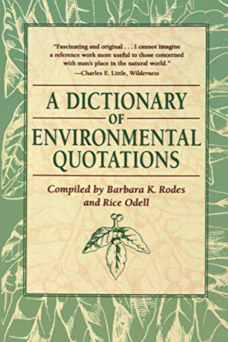 9780801857386: A Dictionary of Environmental Quotations