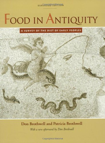 9780801857409: Food in Antiquity: A Survey of the Diet of Early Peoples