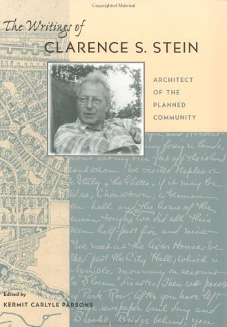 9780801857560: The Writings of Clarence S. Stein: Architect of the Planned Community