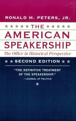 9780801857584: The American Speakership: The Office in Historical Perspective