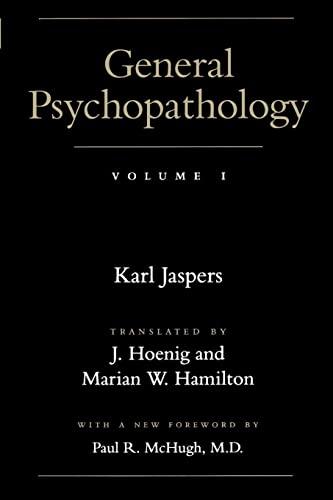 9780801857751: General Psychopathology: Volume 1