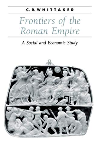 9780801857850: Frontiers of the Roman Empire: A Social and Economic Study (Ancient Society and History)