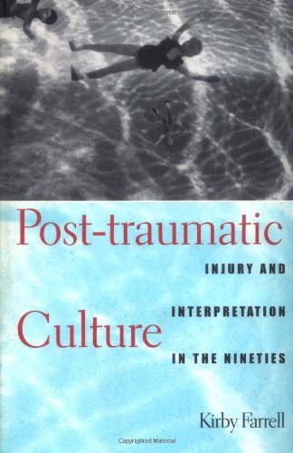 9780801857874: Post-traumatic Culture: Injury and Interpretation in the Nineties