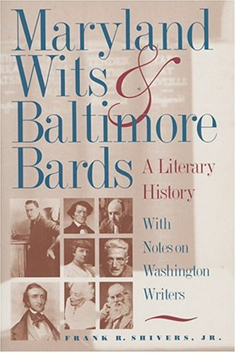 9780801858109: Maryland Wits and Baltimore Bards: A Literary History with Notes on Washington Writers (Maryland Paperback Bookshelf)