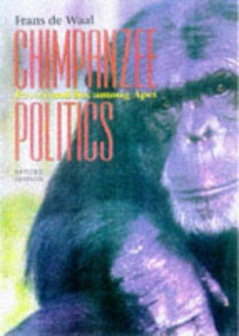 9780801858390: Chimpanzee Politics: Power and Sex Among Apes