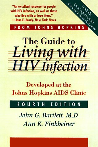 9780801858543: The Guide to Living with HIV Infection Developed At the Johns Hopkins AIDS Clinic
