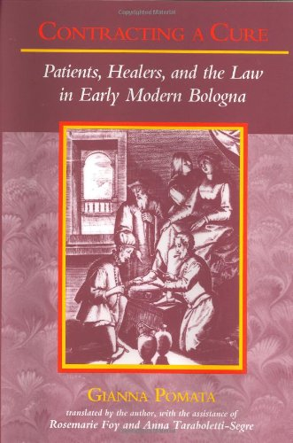9780801858581: Contracting a Cure: Patients, Healers, and the Law in Early Modern Bologna