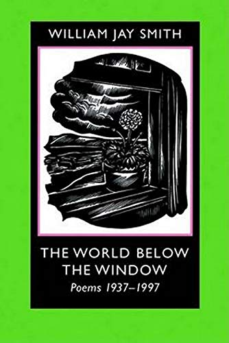 The World below the Window: Poems 1937-1997
