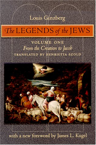 9780801858901: The Legends of the Jews: From the Creation to Jacob (Volume 1)