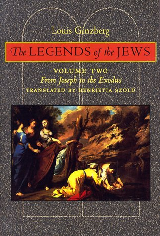 9780801858918: The Legends of the Jews: From Joseph to the Exodus: Volume 2