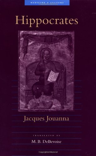 Hippocrates (Medicine and Culture): Jouanna, Professor Jacques