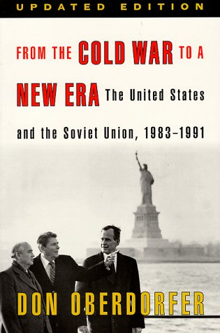 9780801859229: From the Cold War to a New Era: The United States and the Soviet Union, 1983-1991