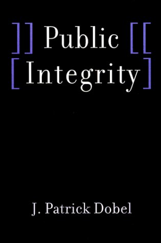 9780801859304: Public Integrity