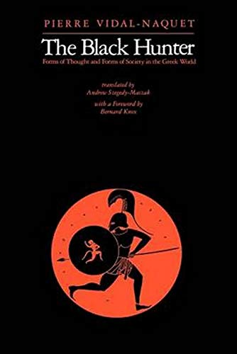 9780801859519: The Black Hunter: Forms of Thought and Forms of Society in the Greek World