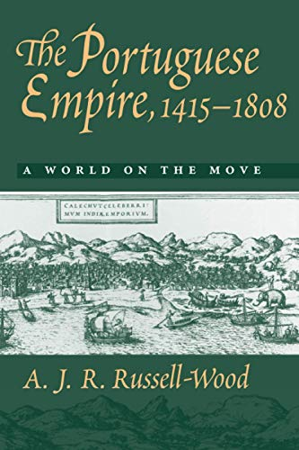 9780801859557: The Portuguese Empire, 1415-1808: A World on the Move
