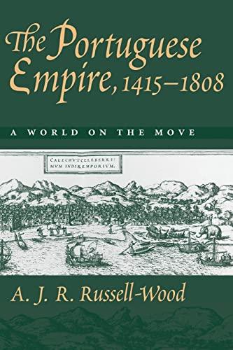 9780801859557: The Portuguese Empire, 1415-1808: A World on the Move