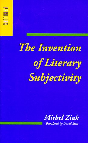 9780801859670: The Invention of Literary Subjectivity (Parallax: Re-visions of Culture and Society)