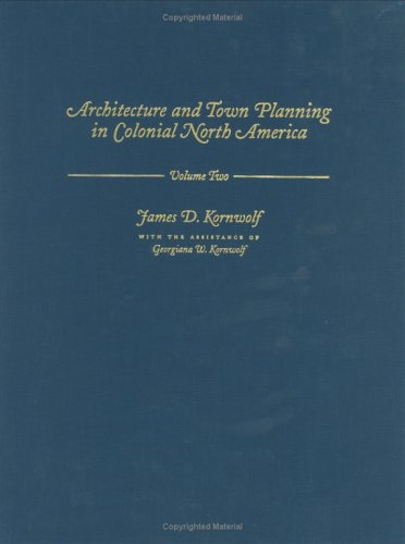 9780801859861: Architecture and Town Planning in Colonial North America: 3 Volume set (Creating the North American Landscape)
